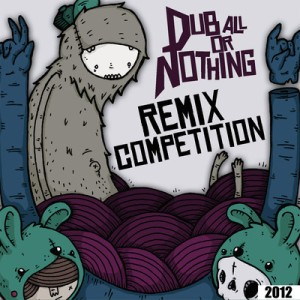 """Dub-All or Nothing"" Remix Competition"