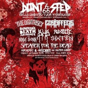 Actual Records Presents: Don't Step 666 feat. The Death Set, Gosteffects, Unstoppable Death Machines, Ninjasonik, BHB, Ruxbin, Jack Deezl, Architekt & More!! [Fri. 10.26//10PM//$15//All Ages!] (FREEDLs!!)