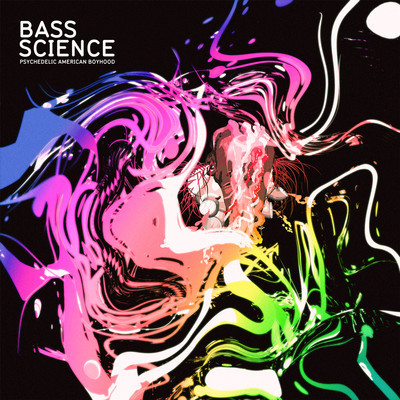 Bass Science - Psychedelic American Boyhood