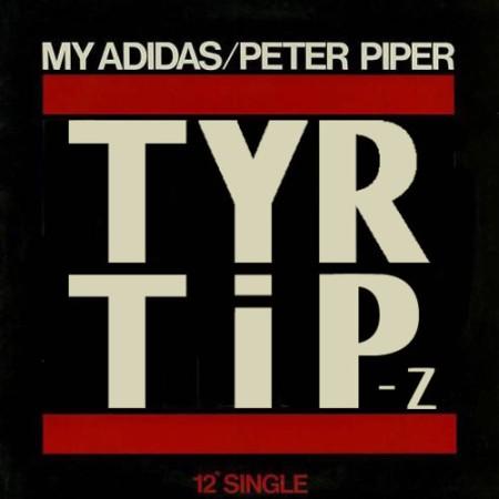 My Adidas (TYR & Tip-Z Remix)