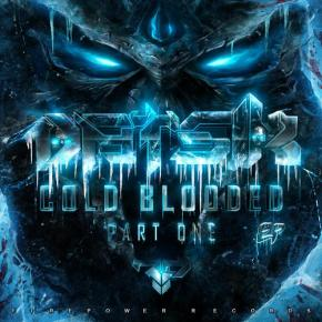 Album Review: Datsik – Cold Blooded Pt. 1 EP [Dubstep//Grime]