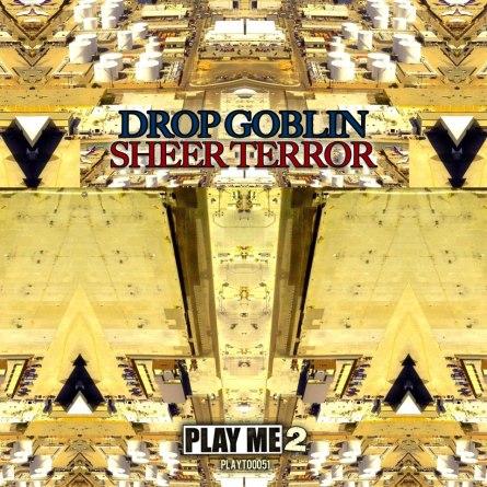 Drop Goblin Sheer terror