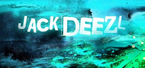 Jack Deezl8