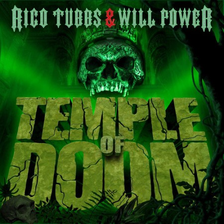 Rico Tubbs & Will Power - Temple of Doom EP