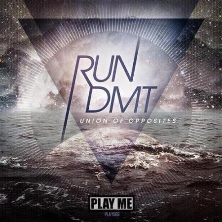 Run DMT - Union of Opposites