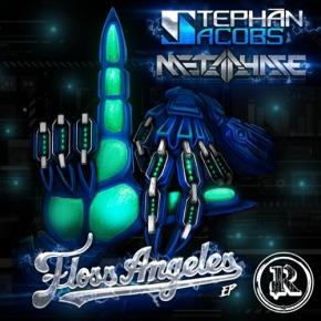 Stephan Jacobs & Metaphase – Floss Angeles EP [Dubstep//Glitch-Hop]