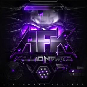 AFK – Killionaire EP [Dubstep//Drumstep]