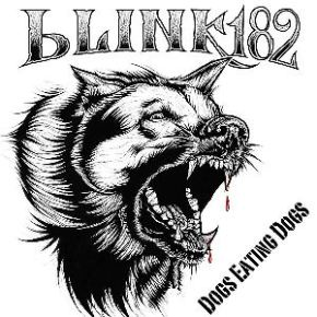 Album Review: Blink-182 – Dogs Eating Dogs EP [Punk//Alternative]