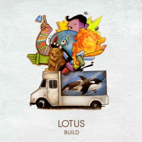 "Album Review: Lotus – Build (+ ""Kodiak"" FREE DL!!) [Rock//Jamtronica]"