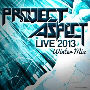 "Project Aspect – ""Live 2013 Winter Mix"" (FREE DL!!) [Glitch-Hop//Bass]"