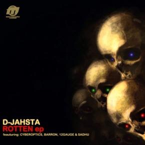 D-Jahsta – Rotten EP [Dubstep//Grime]
