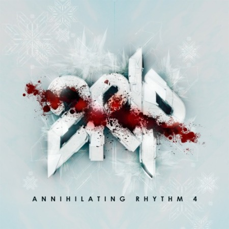 DJ 2Rip - Annihilating Rhythm Vol 4