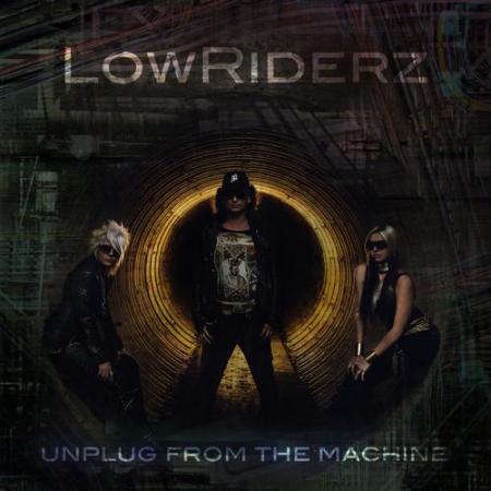 LowRIDERz - Unplug from the Machine EP
