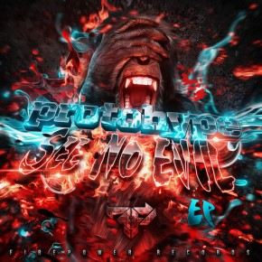 ProtoHype – See No Evil EP [Drumstep//Dubstep]