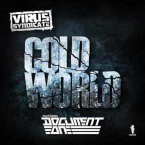 "Virus Syndicate feat. Document One – ""Cold World"" + Official Video [Dubstep//Grime]"