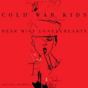 Album Review: Cold War Kids – Dear Miss Lonelyhearts[Rock//Indie]