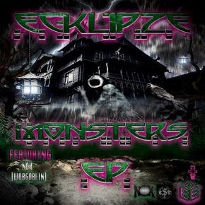 Ecklipze – Monsters EP (FREE DL!!) [Dubstep//Bass]