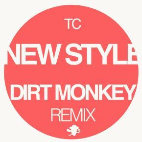 "TC – ""New Style (Dirt Monkey Remix)"" (FREE DL!!) [Moombahton//Trap]"