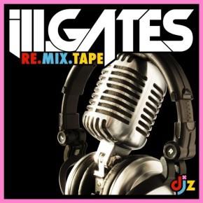 "ill.Gates – ""Re:Mix:Tape"" (FREE DL!!) [Glitch-Hop//Breakbeat]"