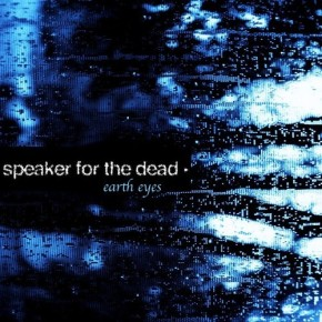 Speaker for the Dead – Earth Eyes EP (FREE DL!!) [Glitch-Hop//Trap]