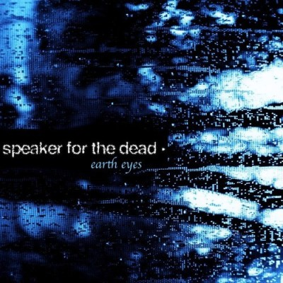 Speaker for the Dead - Earth Eyes EP