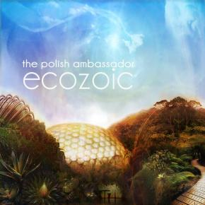 The Polish Ambassador – Ecozoic (FREE DL!!) [Glitch-Hop//Electronic]