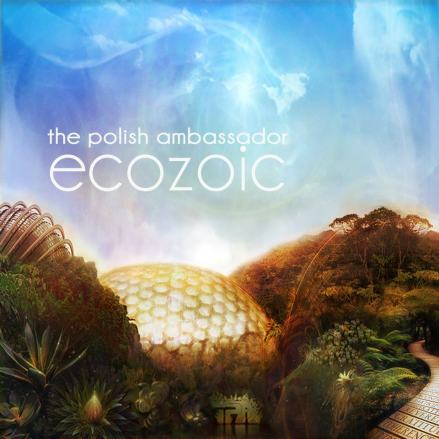 The Polish Ambassador - Ecozoic