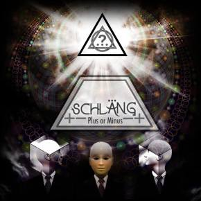 """Schlang – """"Plus or Minus"""" (Teaser) feat. Space Jesus & Supersillyus [Psy-Trance//Glitch-Hop]"""