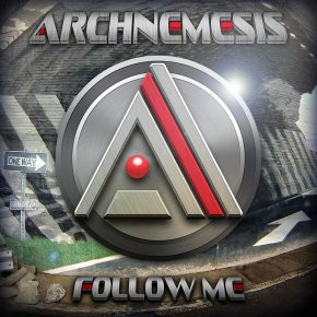 Archnemesis – Follow Me EP (FREE DL!!) [Glitch-Hop//Dubstep]