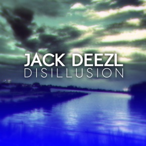 Album Review: Jack Deezl – Disillusion [Future Bass//Glitch]