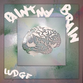 Ludge – Paint My Brain EP [Dubstep//Glitch-Hop]