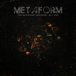 Metaform – The Midnight Machine, Act One EP + Exclusive Interview!! (FREE DLs!!) [Downtempo//Hip-Hop]