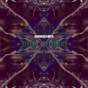 Minnesota – Eternal Frequencies: Equinox Remixes (FREE DLs!!) [Dubstep//Glitch-Hop]