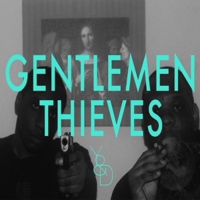 Gentlemen Thieves - Young & Dangerous EP