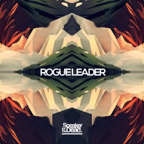 Speaker for the Dead – Rogue Leader EP (FREE DL!!) [Future Bass//Glitch\