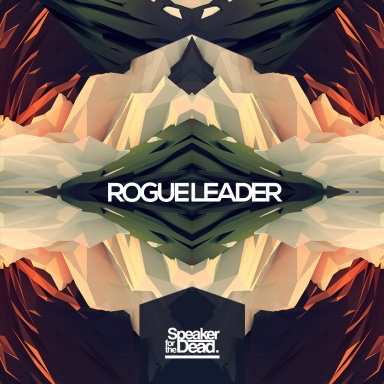 Speaker for the Dead - Rogue Leader EP