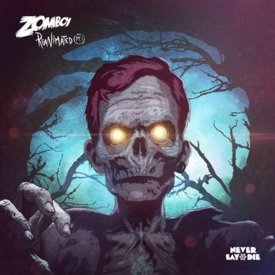 Zomboy - Reanimated EP