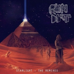 Run DMT – Starlight: The Remixes EP (FREE EP!) [Dubstep//Drum n Bass]