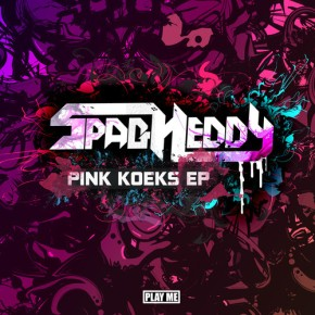 SPAG HEDDY – Pink Koeks EP [Dubstep//Drumstep]