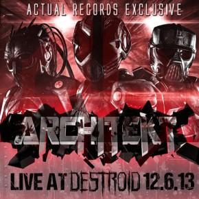 """Architekt – """"Live @ Destroid [12.06.2013]"""" (FREE DL!!)[Dubstep//Bass]"""