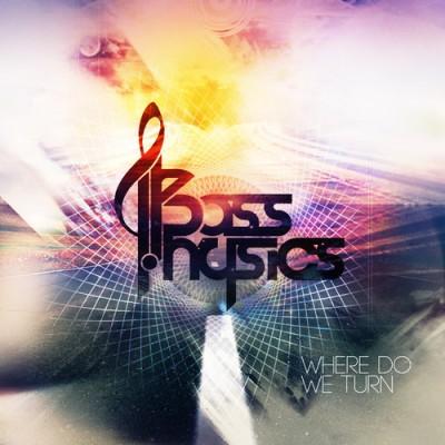 Bass Physics - Where Do We Turn EP