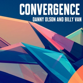 """Billy Van & Danny Olson – Convergence EP (""""A Year of Free Songs"""" FREE DL!!)[Dubstep//Bass]"""