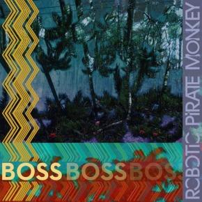 "Robotic Pirate Monkey – ""Boss"" (FREE DL!!) [Glitch-Hop//Bass]"