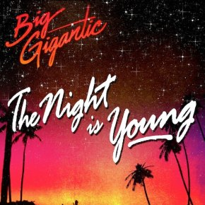 "Album Review: Big Gigantic – The Night Is Young (FREE DL!!) + ""The Night Is Young"" Official Music Video! [Jamtronica//Bass]"