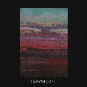 BRAWNINOFF – BRAWNINOFF EP[Techno//Acid]