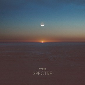 """Tycho – """"Spectre"""" [Ambient//Chillwave]"""