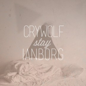 "Crywolf & Ianborg – ""Stay"" (FREE DL!!) [Dubstep//Bass]"