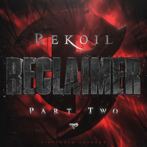 Rekoil – Reclaimer (Part 2) [Dubstep//Drumstep]