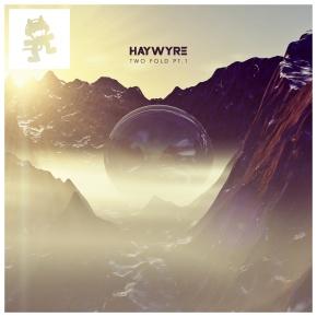 Haywyre – Twofold Pt. 1 [Glitch//Electronica]