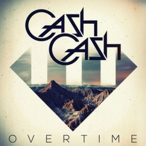 Cash Cash – Overtime (Candyland and DotEXE Remix) [Dubstep//Drumstep]